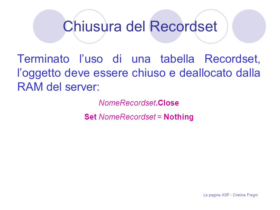 Chiusura del Recordset