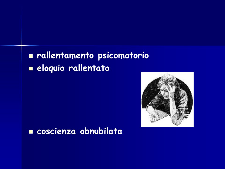 rallentamento psicomotorio