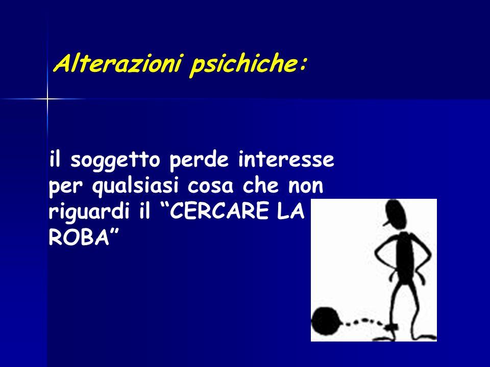 Alterazioni psichiche: