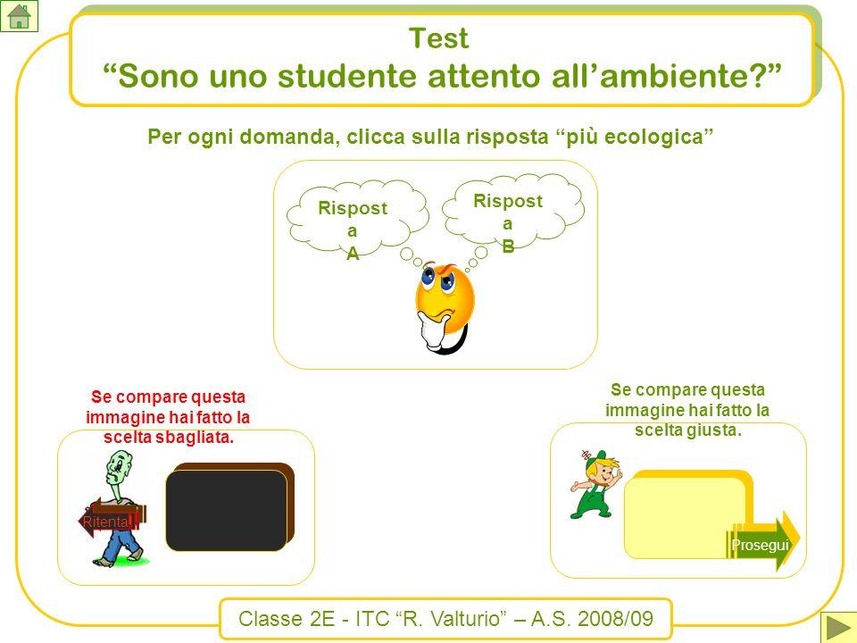 Test Sono uno studente attento all'ambiente
