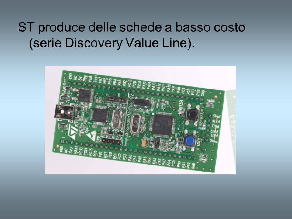 ST produce delle schede a basso costo (serie Discovery Value Line).