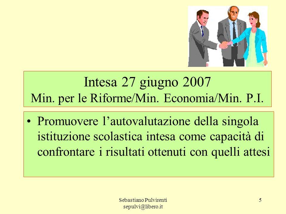 Intesa 27 giugno 2007 Min. per le Riforme/Min. Economia/Min. P.I.