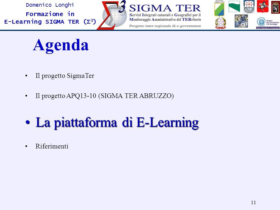 Agenda La piattaforma di E-Learning Il progetto SigmaTer