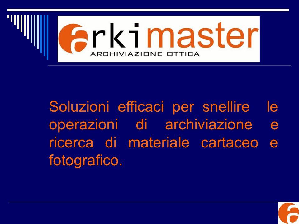 Soluzioni efficaci per snellire le operazioni di archiviazione e ricerca di materiale cartaceo e fotografico.