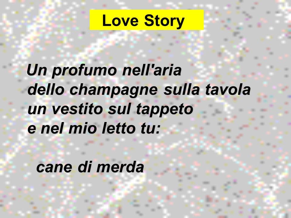 Love Story cane di merda