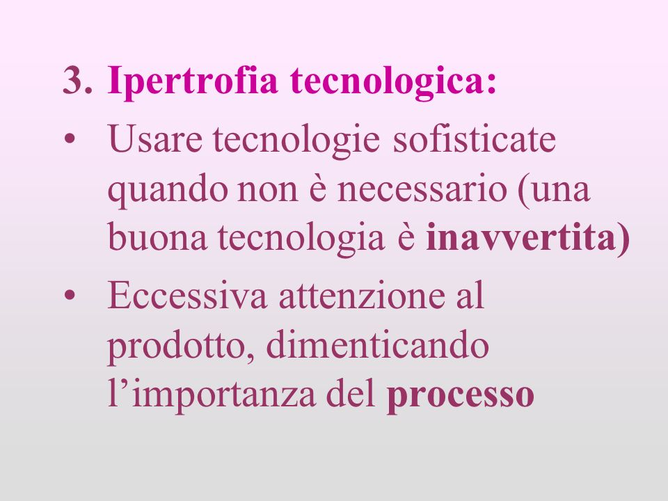 Ipertrofia tecnologica: