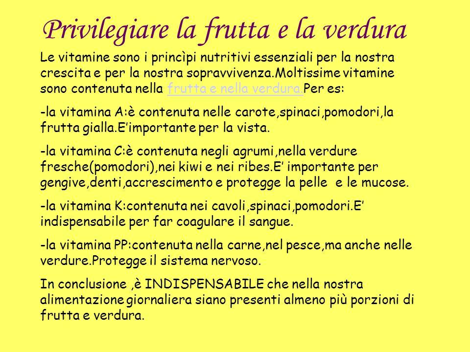 Privilegiare la frutta e la verdura