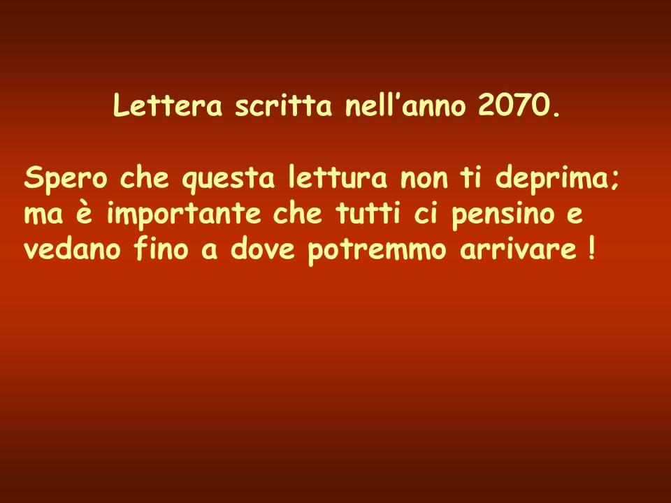 Lettera scritta nell'anno 2070.