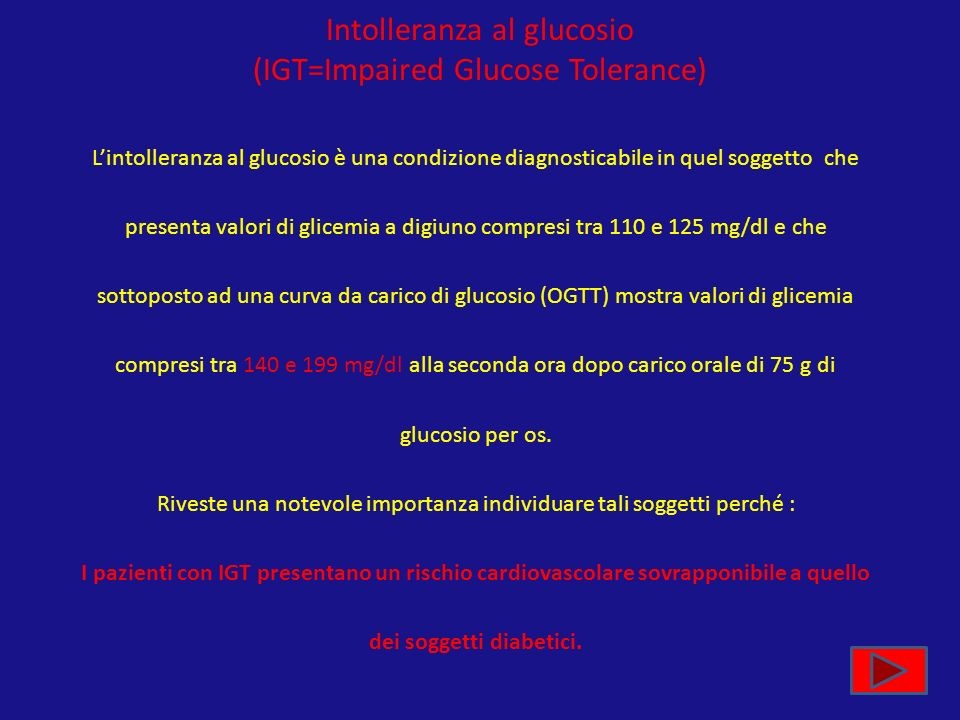 Intolleranza al glucosio (IGT=Impaired Glucose Tolerance)