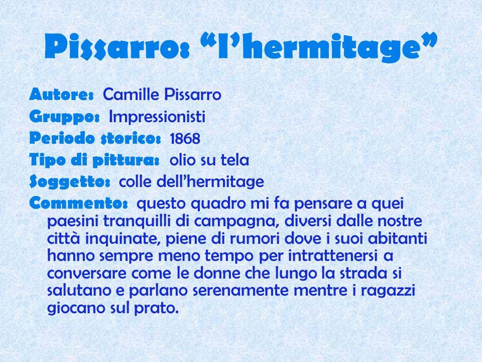 Pissarro: l'hermitage
