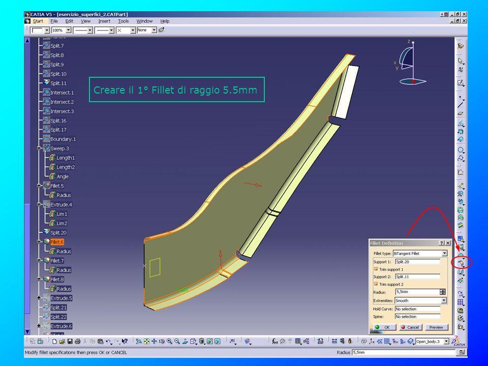 Creare il 1° Fillet di raggio 5.5mm