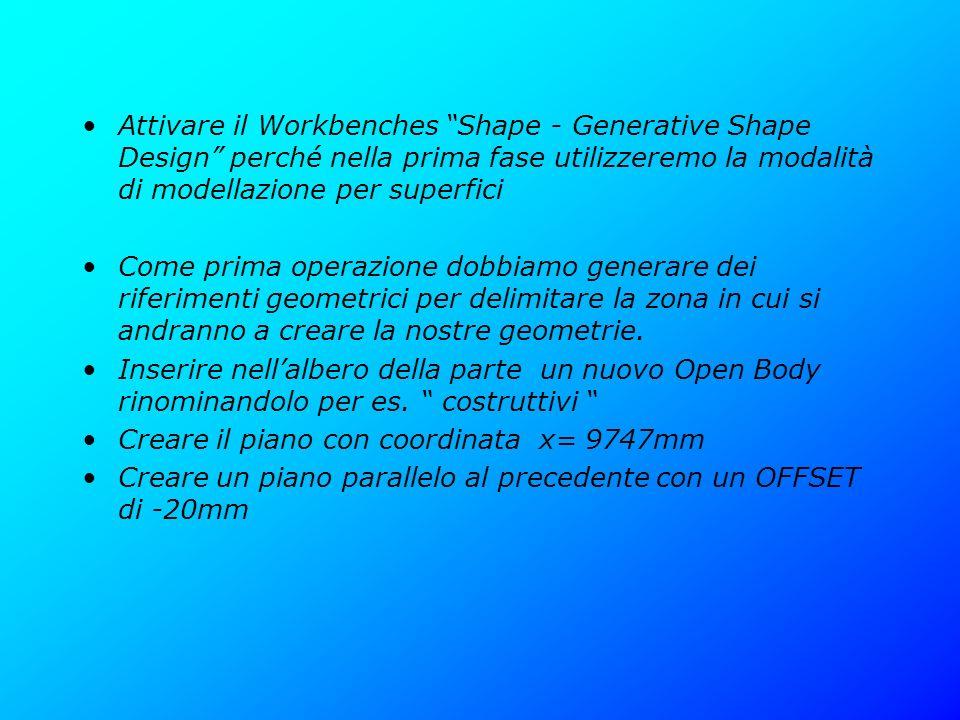 Attivare il Workbenches Shape - Generative Shape Design perché nella prima fase utilizzeremo la modalità di modellazione per superfici