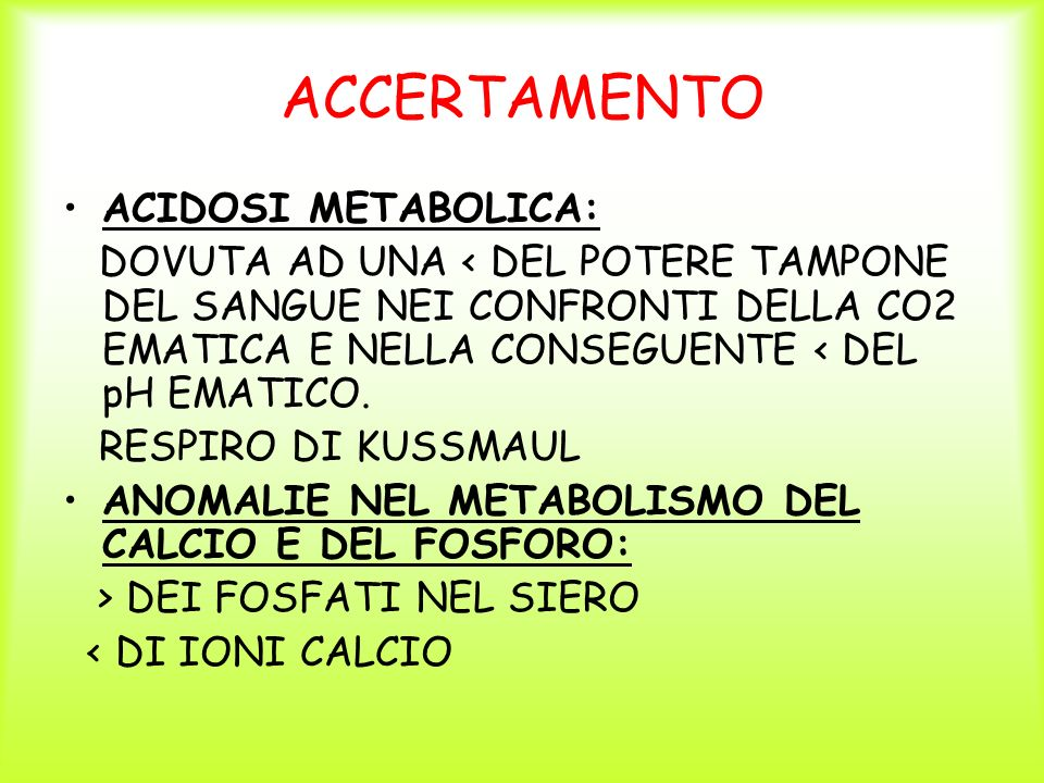 ACCERTAMENTO ACIDOSI METABOLICA: