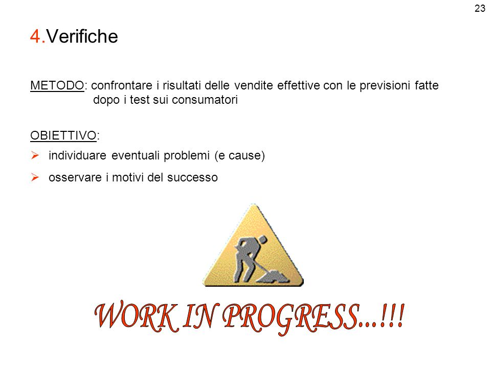 WORK IN PROGRESS...!!! 4.Verifiche