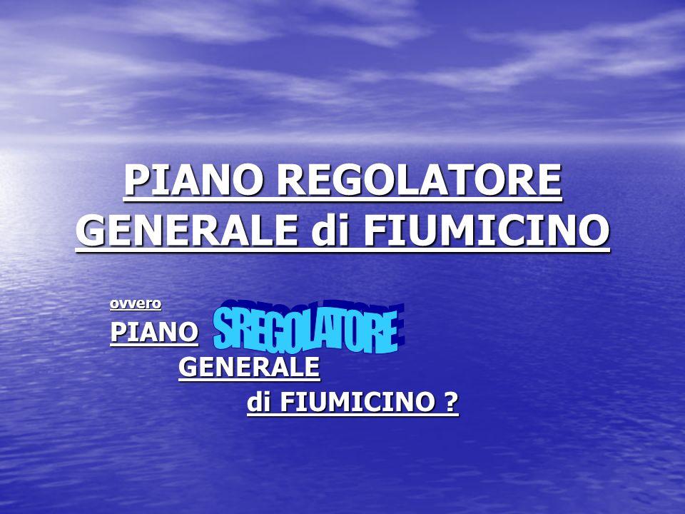 PIANO REGOLATORE GENERALE di FIUMICINO