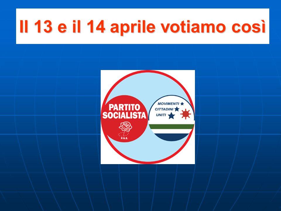 Il 13 e il 14 aprile votiamo così