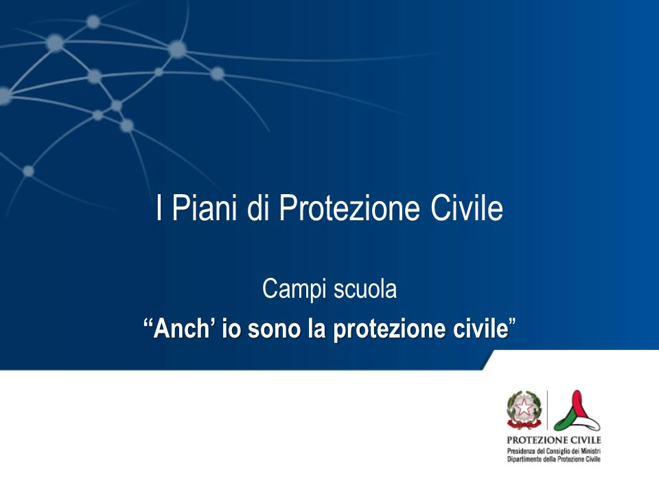 I Piani di Protezione Civile