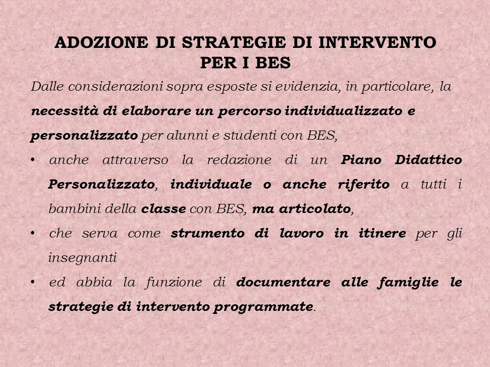 ADOZIONE DI STRATEGIE DI INTERVENTO