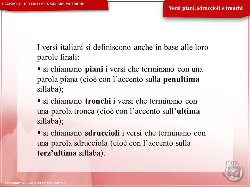 I versi italiani si definiscono anche in base alle loro parole finali: