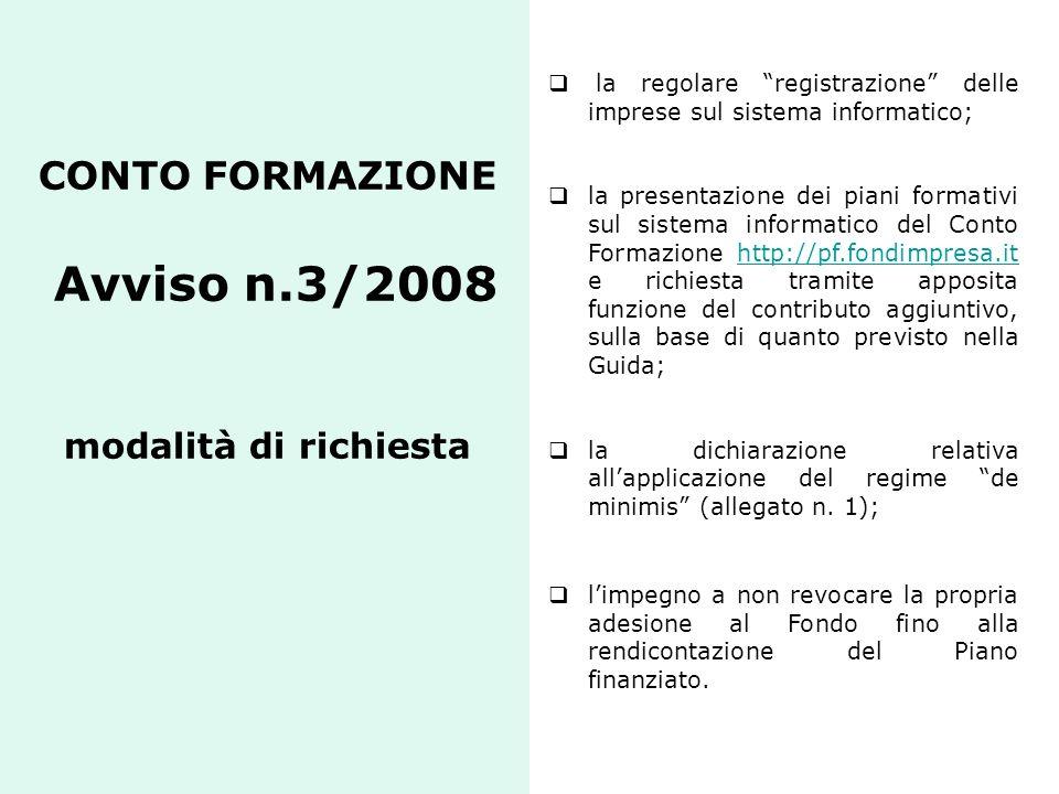 CONTO FORMAZIONE Avviso n.3/2008 modalità di richiesta