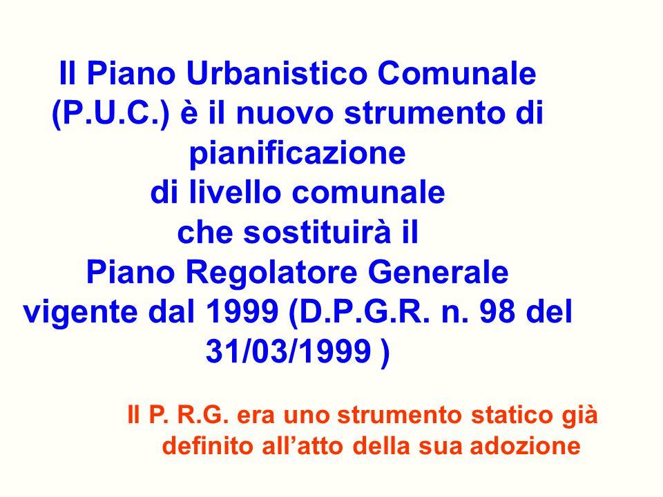 Il Piano Urbanistico Comunale (P. U. C