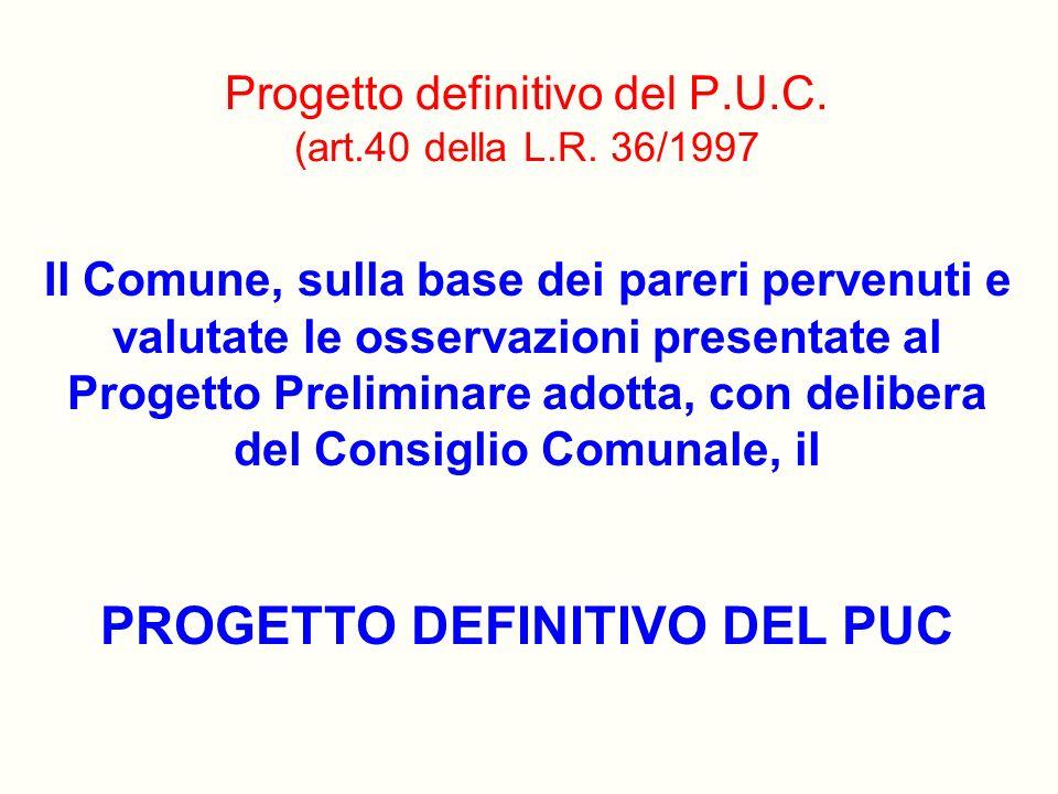Progetto definitivo del P.U.C. (art.40 della L.R. 36/1997