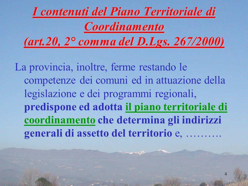 I contenuti del Piano Territoriale di Coordinamento (art