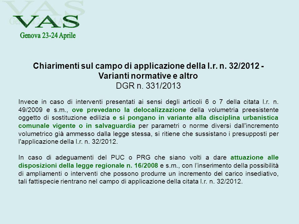 Genova 23-24 Aprile VAS. Chiarimenti sul campo di applicazione della l.r. n. 32/2012 - Varianti normative e altro.