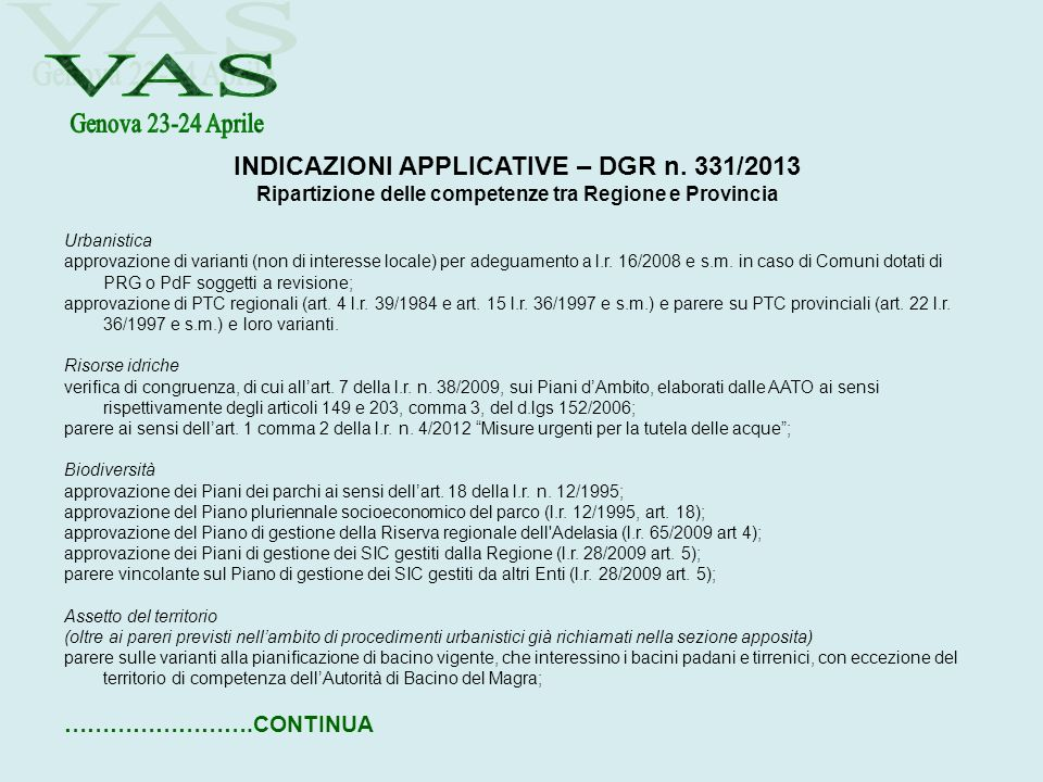 VAS INDICAZIONI APPLICATIVE – DGR n. 331/2013 Genova 23-24 Aprile