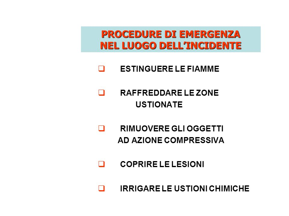 PROCEDURE DI EMERGENZA NEL LUOGO DELL'INCIDENTE