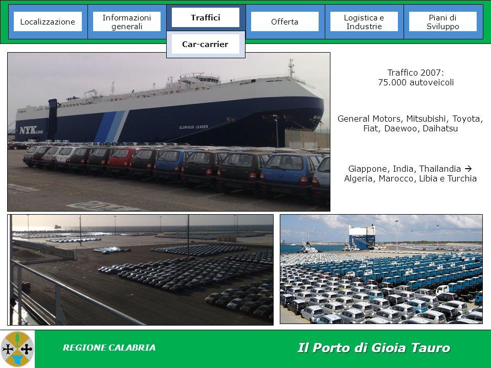 Il Porto di Gioia Tauro Traffico 2007: 75.000 autoveicoli