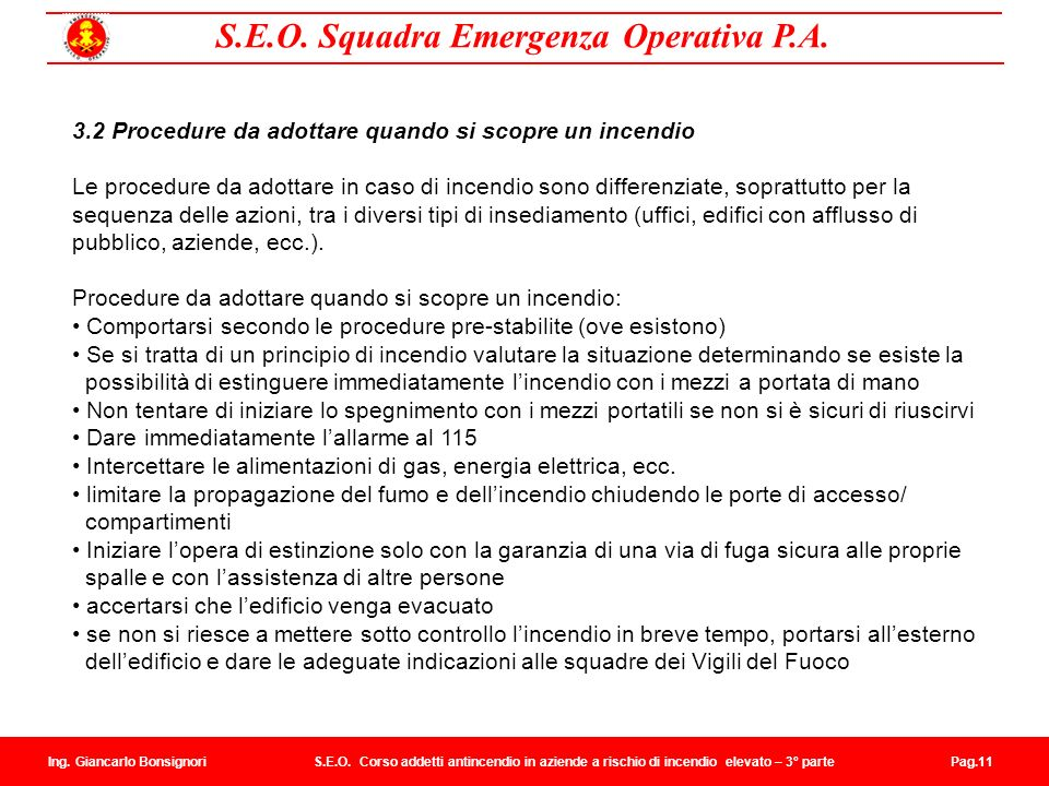 3.2 Procedure da adottare quando si scopre un incendio