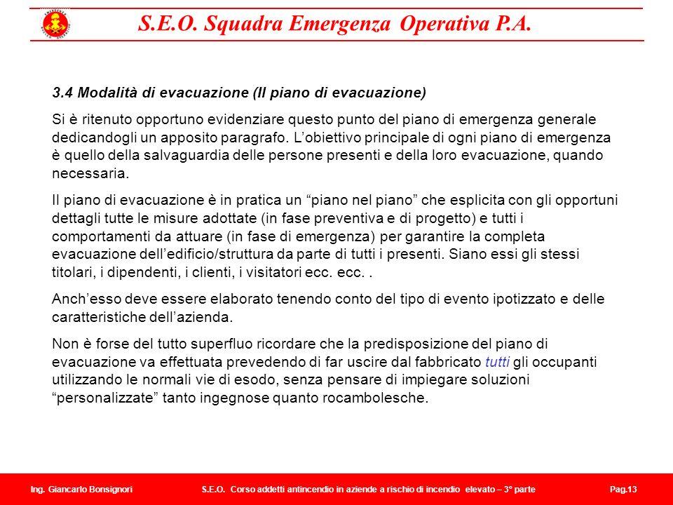3.4 Modalità di evacuazione (Il piano di evacuazione)