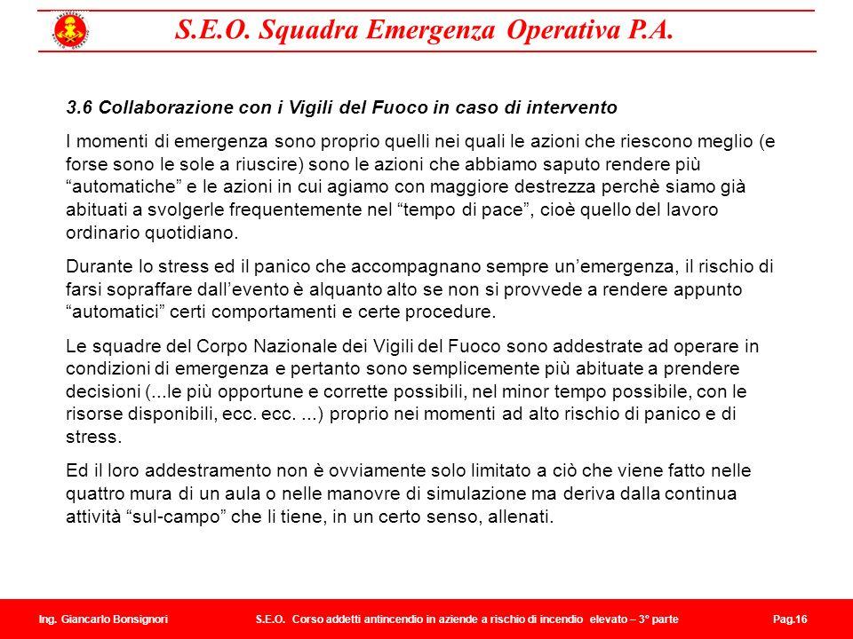 3.6 Collaborazione con i Vigili del Fuoco in caso di intervento