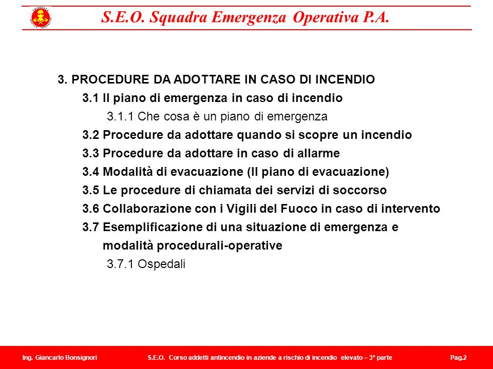 3. PROCEDURE DA ADOTTARE IN CASO DI INCENDIO