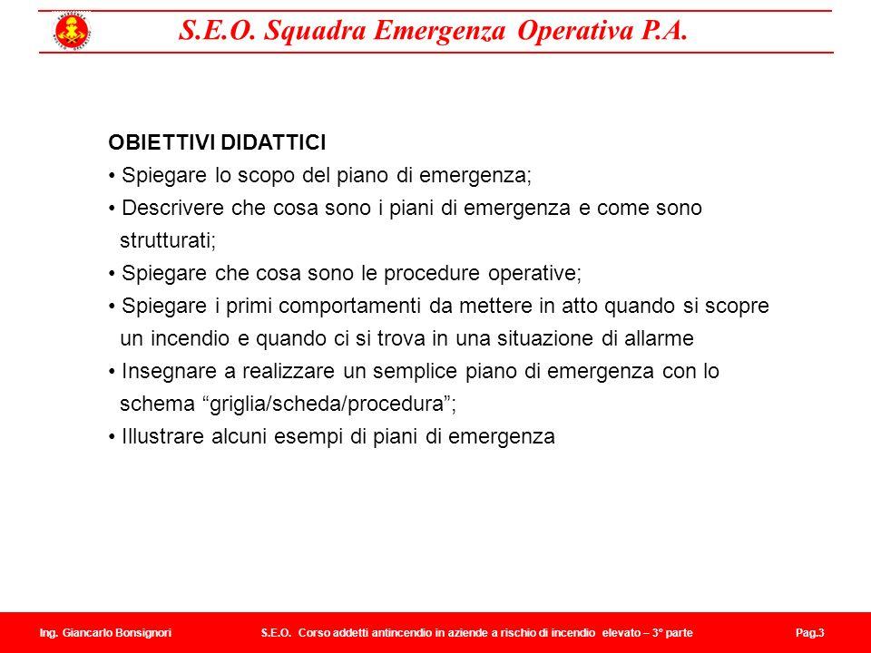 • Spiegare lo scopo del piano di emergenza;