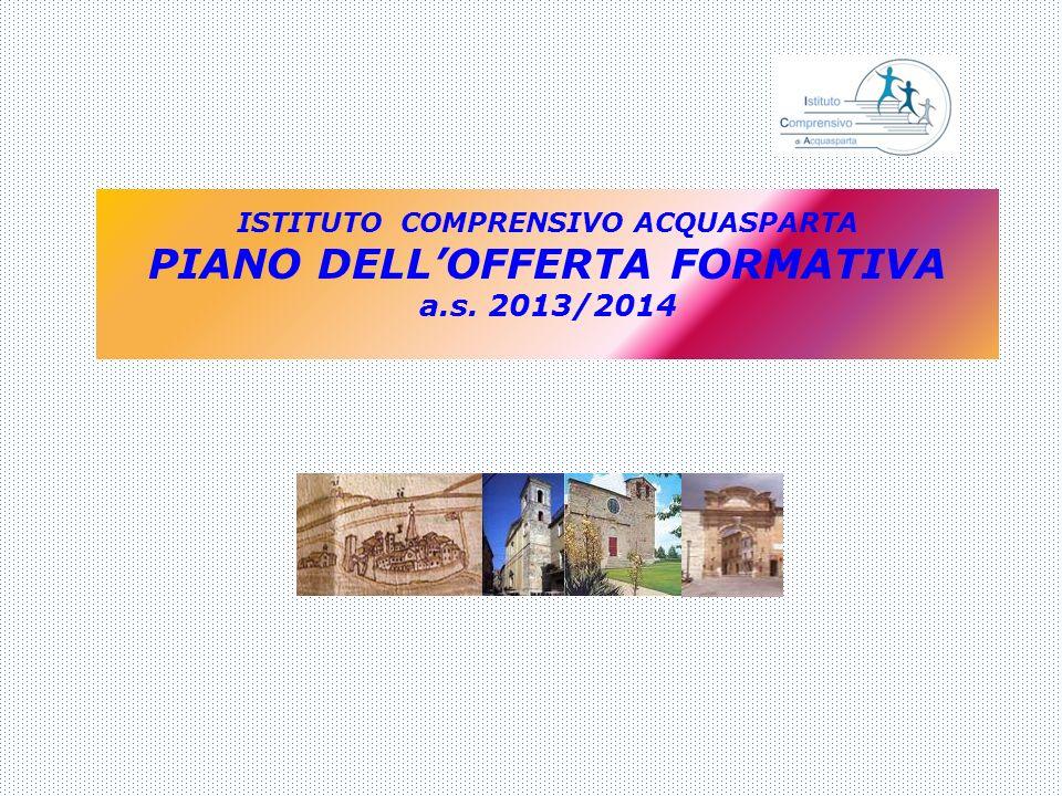 ISTITUTO COMPRENSIVO ACQUASPARTA PIANO DELL'OFFERTA FORMATIVA a. s