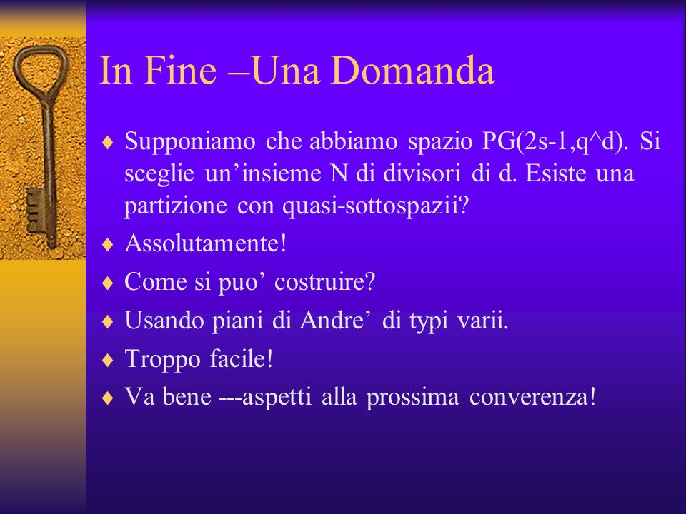 In Fine –Una Domanda