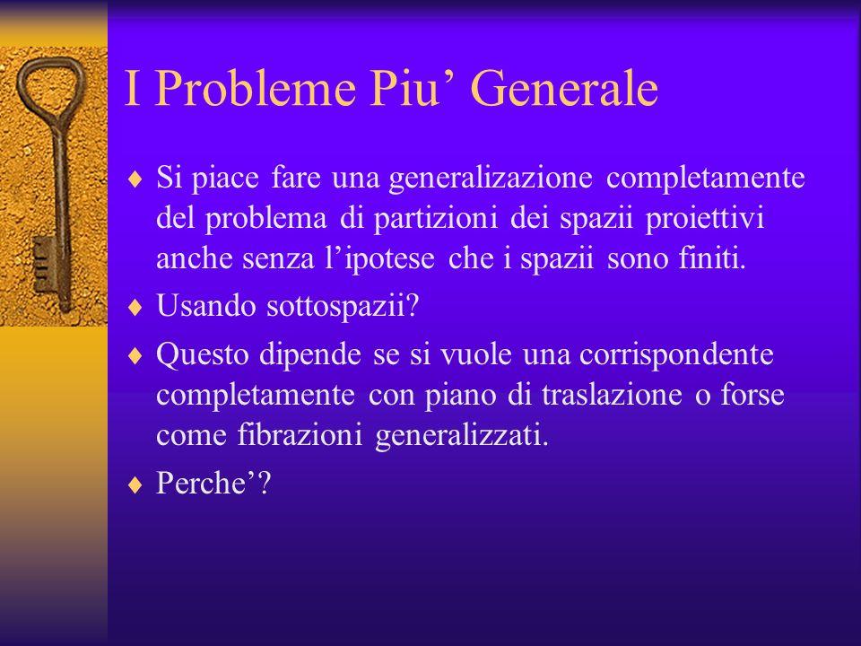 I Probleme Piu' Generale