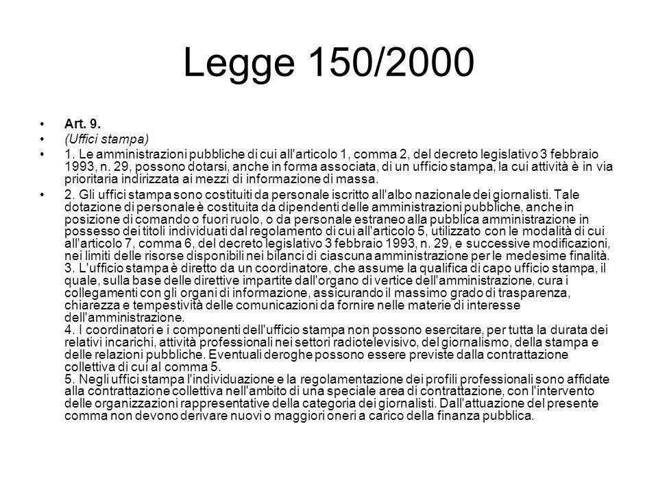 Legge 150/2000 Art. 9. (Uffici stampa)