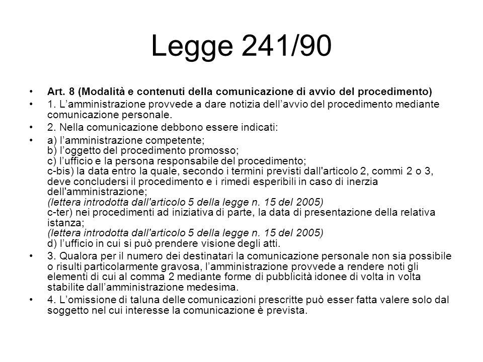 Legge 241/90 Art. 8 (Modalità e contenuti della comunicazione di avvio del procedimento)