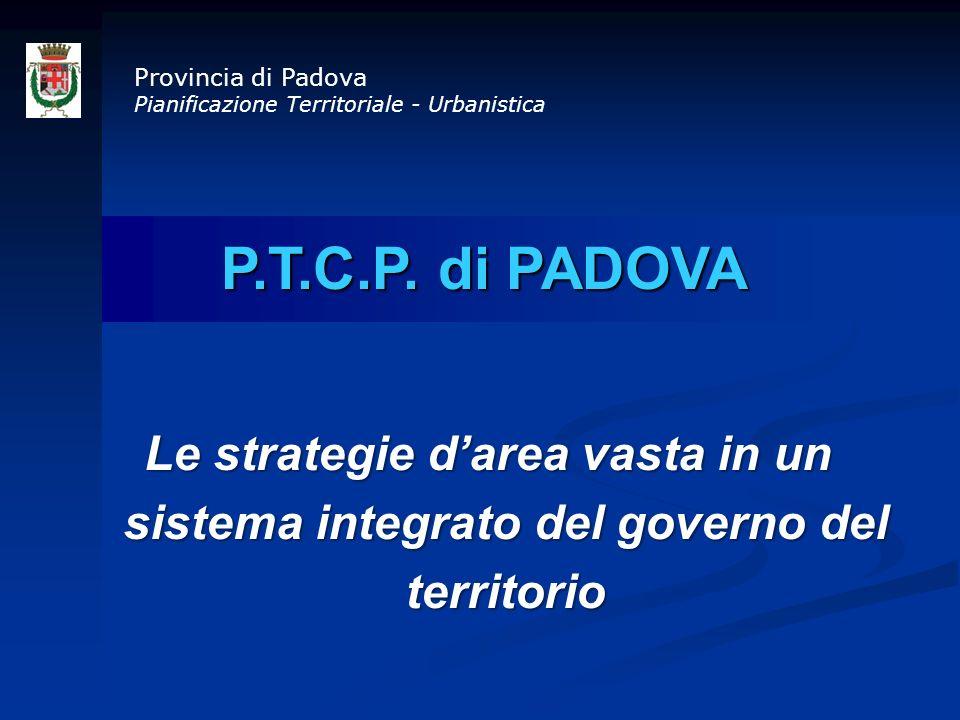 Provincia di Padova Pianificazione Territoriale - Urbanistica. P.T.C.P. di PADOVA.