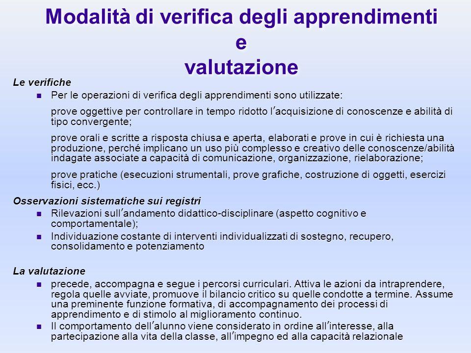 Modalità di verifica degli apprendimenti e valutazione