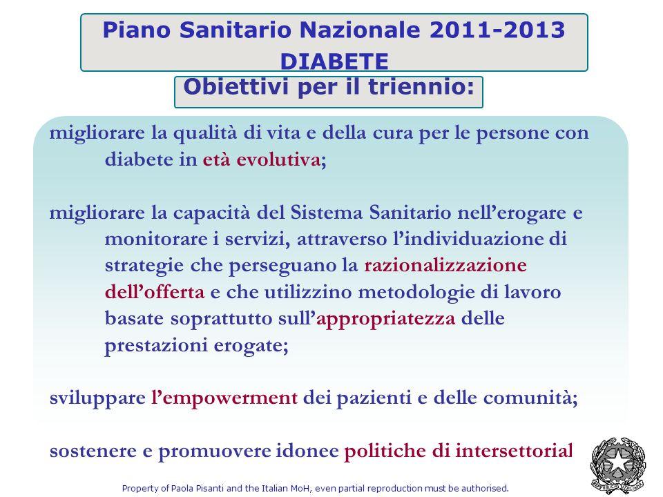 Piano Sanitario Nazionale 2011-2013 Obiettivi per il triennio: