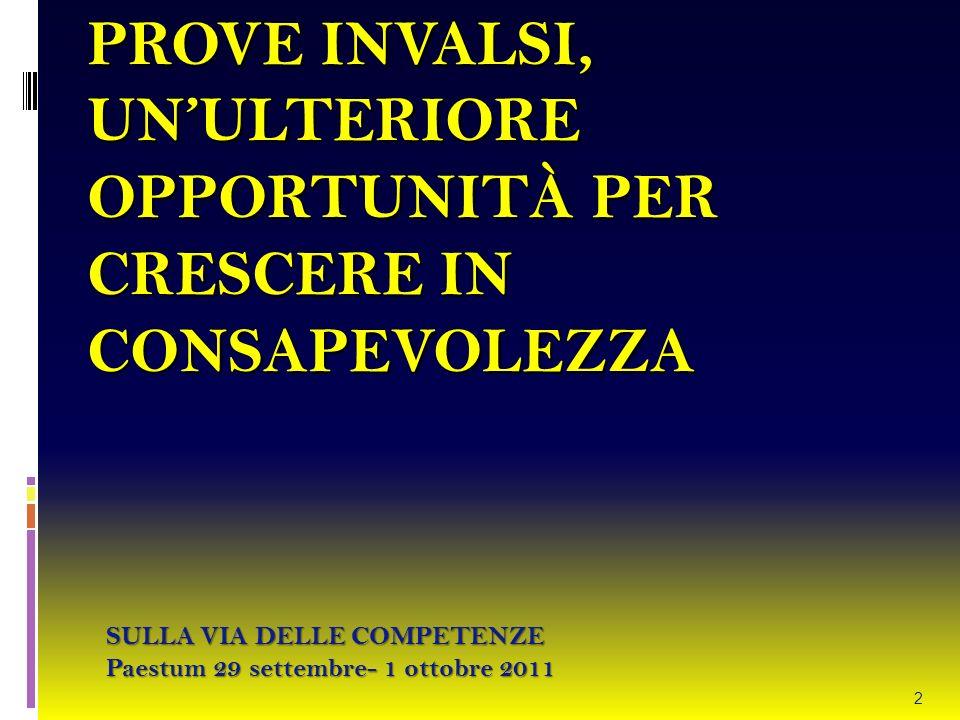 PROVE INVALSI, UN'ULTERIORE OPPORTUNITÀ PER CRESCERE IN CONSAPEVOLEZZA