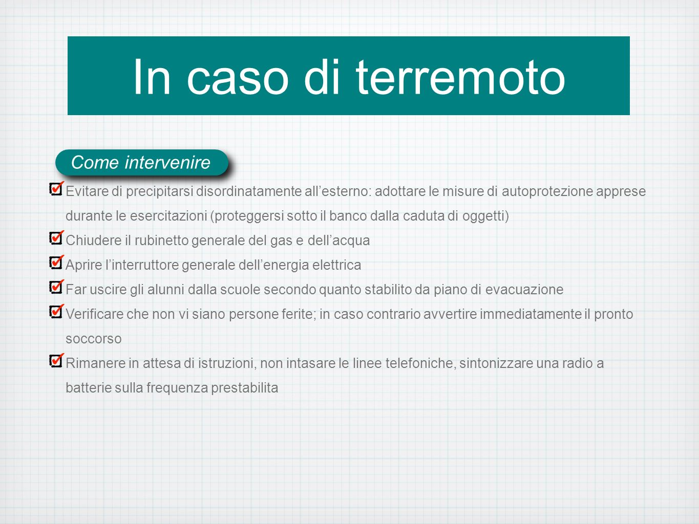 In caso di terremoto Come intervenire