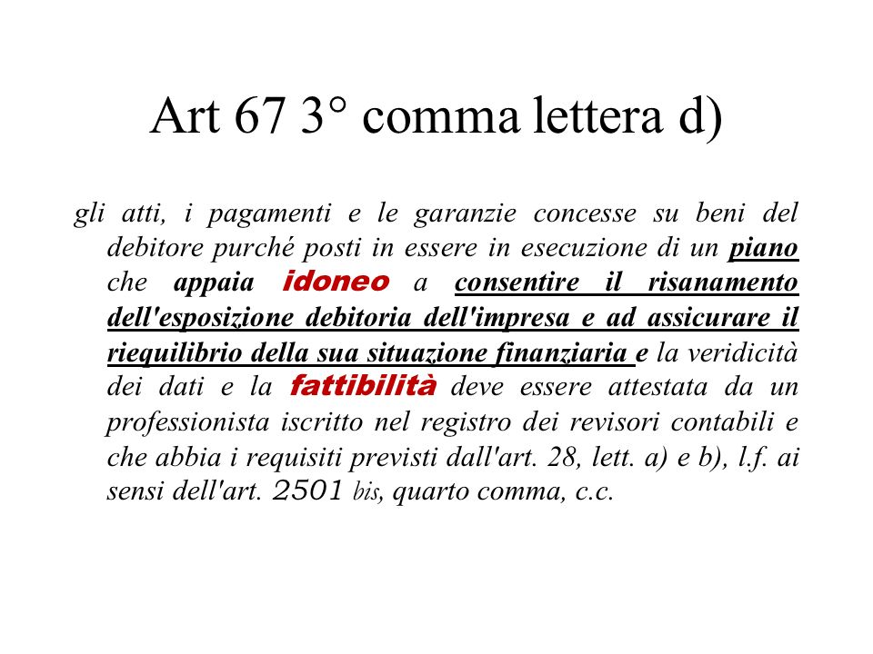 Art 67 3° comma lettera d)