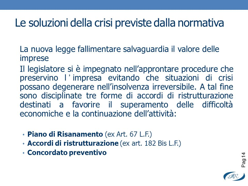 Le soluzioni della crisi previste dalla normativa