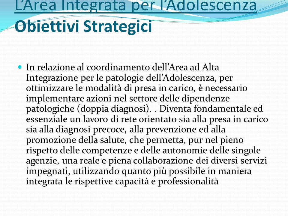 L'Area Integrata per l'Adolescenza Obiettivi Strategici