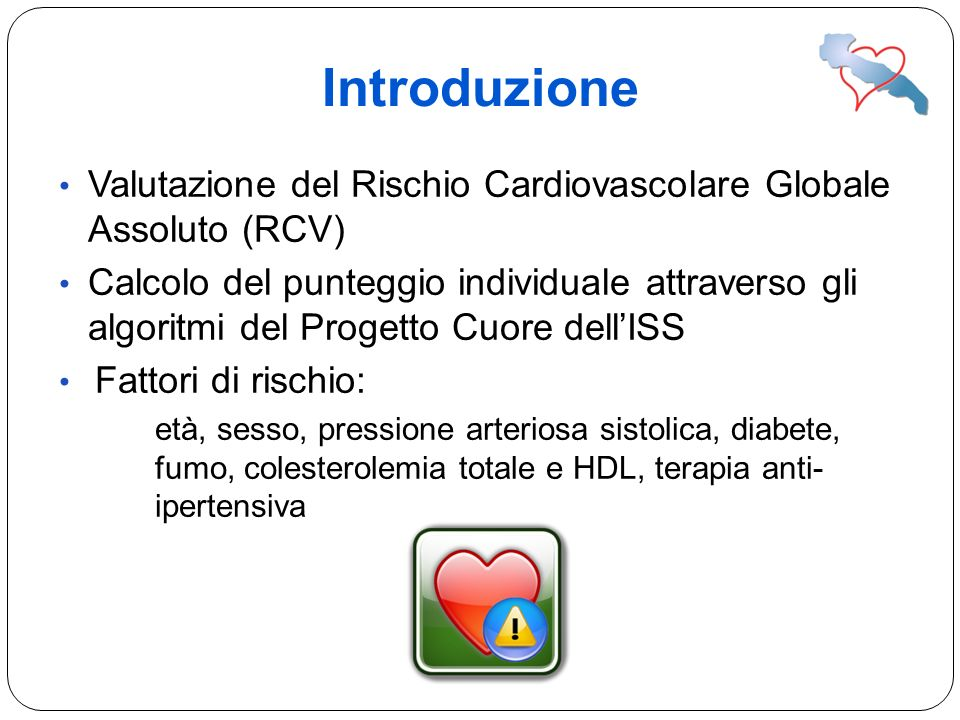 IntroduzioneValutazione del Rischio Cardiovascolare Globale Assoluto (RCV)